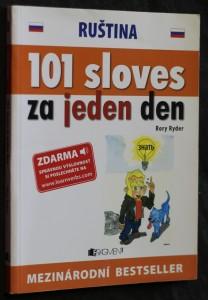 náhled knihy - Ruština : 101 sloves za jeden den = Ruština : 101 slovies za jeden deň