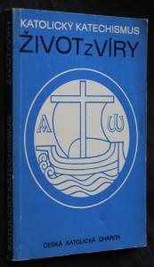 náhled knihy - Katolický katechismus. [3. díl], Život z víry