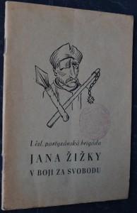 náhled knihy - 1. čsl. partyzánská brigáda Jana Žižky v boji za svobodu
