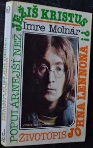 náhled knihy - Populárnejší než Ježiš Kristus?! : životopis Johna Lennona