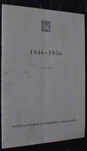 náhled knihy - 1946 - 1956 průmyslová škola papírenská v hostinném
