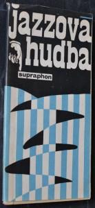 náhled knihy - Jazzová hudba na československých dlouhohrajících deskách Supraphon : říjen 1967 : [katalog]