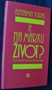 náhled knihy - Je na Marxu život? : postkomunistická střední Evropa bez ubrousku