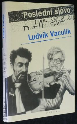 náhled knihy - Poslední slovo : výbor fejetonů z Lidových novin (1989-2001)