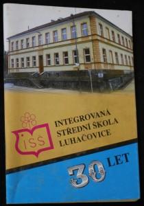 náhled knihy - Almanach 30 let: Integrovaná střední škola Luhačovice