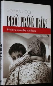náhled knihy - Proč právě Irák? : příčiny a důsledky konfliktu