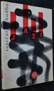 náhled knihy - Taneční hudba a jazz, 1963: Sborník statí a příspěvků k otázkám jazzu a moderní taneční hudby