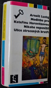 náhled knihy - Modlitba pro Kateřinu Horovitzovou ; Nikoho neponížíš ; Ulice ztracených bratří