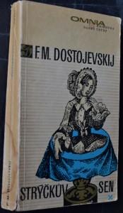 náhled knihy - Strýčkův sen ; Ves Stěpančikovo a její obyvatelé : ze zápisků neznámého