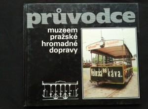 náhled knihy - Průvodce muzeem pražské hromadné dopravy (lam, 88 s.)