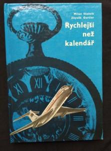 náhled knihy - Rychlejší než kalendář - letecká doprava (lam, 192 s., il a vaz V. Rocman)