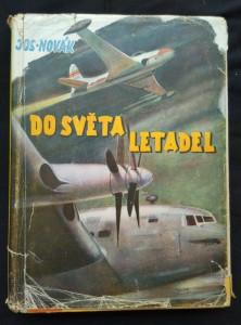 náhled knihy - Do světa letadel (il. M. Novák + fotopřílohy)