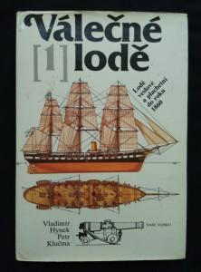 náhled knihy - Válečné lodě 1 - Lodě veslové a plachetní do roku 1860 (A4, Ocpl, 200 s., 24 s příl.)