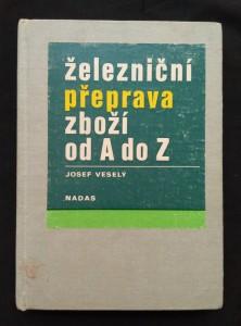 náhled knihy - Železniční přeprava zboží od A do Z (Ocpl, 318 s.)