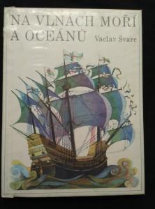náhled knihy - Na vlnách moří a oceánů (A4, Ocpl, 244 s., 20 s obr příl.)