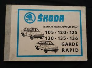 náhled knihy - Seznam náhradních dílů Škoda 105, 120, 125, 130, 135, 136, Garde, Rapid (A4, Obr,  426 s.)