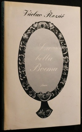 náhled knihy - La bella Boema : Píseň o věrnosti a zradě