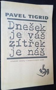 náhled knihy - Dnešek je váš, zítřek je náš : dělnické revolty v komunistických zemích
