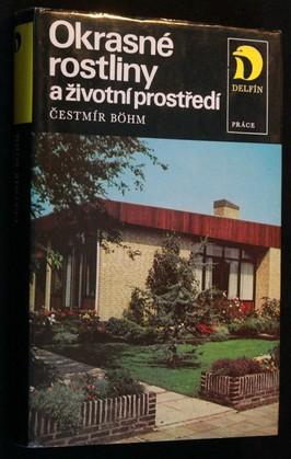 náhled knihy - Okrasné rostliny a životní prostředí