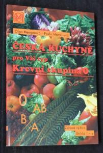 náhled knihy - Česká kuchařka pro Váš typ : krevní skupina 0 : štíhlá linie, dobrá kondice, zdravá výživa