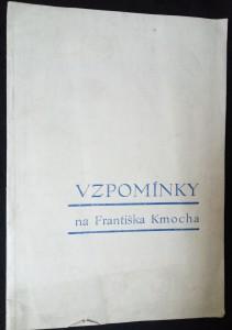 náhled knihy - Vzpomínky na Františka Kmocha