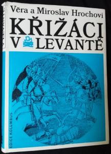 náhled knihy - Křižáci v Levantě