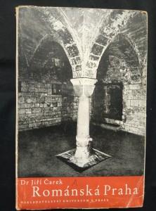 náhled knihy - Románská Praha (Obr, 488 s., obr.příl., sign.aut.)