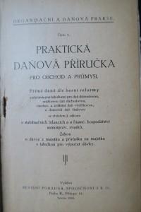 antikvární kniha Organisační a daňová prakse. (Časopis pro praktické organisační, revisní, účetní a daňové otázky.) číslo 1, 1927