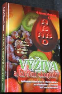 náhled knihy - Výživa a krevní skupiny : individuální řešení diety k uchování zdraví, pro dlouhověkost a k dosažení ideální hmotnosti