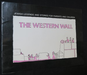 náhled knihy - The Western Wall: Jewish legends and stories for parents and children