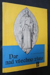 náhled knihy - Dar nad všechno zlato : Sv. Cyril a Metod