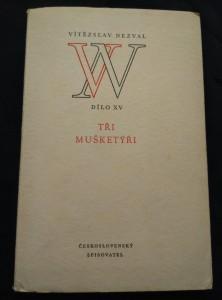 náhled knihy - Tři mušketýři - hudební komedie o 12 obrazech - Dílo XV (Obr, 224 s., I. vyd., ob a vaz F. Muzika)