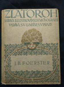 náhled knihy - Josef Bohuslav Foerster (pv, 116 s., 19 obr příl, 2 facsimile)