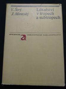 náhled knihy - Lékařství v tropech a subtropech (A4, Ocpl, 416 s.)