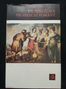 náhled knihy - Tři španělské pikareskní romány (Ocpl, 540 s.)
