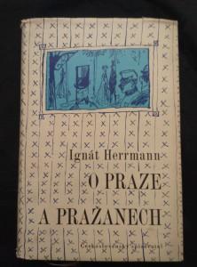 náhled knihy - O Praze a Pražanech (Ocpl, 268 s., ob a vaz K. Lhoták)