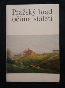 náhled knihy - Pražský hrad očima staletí - katalog výstavy (Obr, 59 s.)