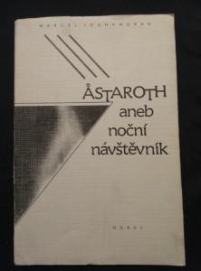 náhled knihy - Astaroth aneb noční návštěvník (Obr, 70 s., reedice s il. F. Vika, překlad Bohuslav Reynek)