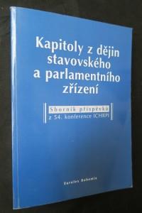 náhled knihy - Kapitoly z dějin stavovského zřízení: Sborník příspěvků z 54. konference ICHRPI