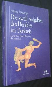 náhled knihy - Die zwölf Aufgaben des Herakles im Tierkreis: Der zeitlose Entwicklungsweg des Menschen