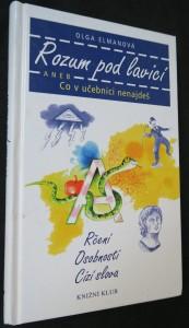náhled knihy - Rozum pod lavicí, aneb, Co v učebnici nenajdeš