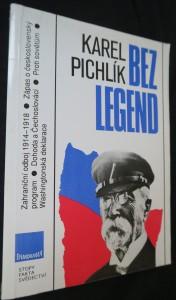 náhled knihy - Bez legend : zahraniční odboj 1914-1918 : zápas o československý program