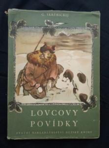 náhled knihy - Lovcovy povídky (A4, Oppl, 142 s., ob a il. M. Hanák)