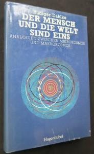 náhled knihy - Der Mensch und die Welt sind eins: Analogien zwischen Mikrokosmos und Makrokosmos