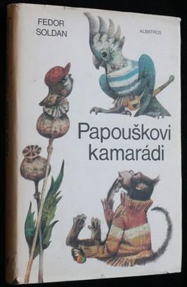 náhled knihy - Papouškovi kamarádi : pro děti od 6 let