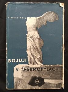 náhled knihy - Bojují v Thermopylách (Obr, 206 s., ob. V. Krejčík)