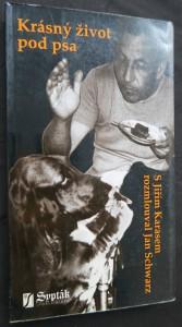 náhled knihy - Krásný život pod psa, aneb, O velké i malé politice
