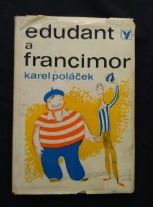 náhled knihy - Edudant a Francimor (Ocpl, 176 s., il. J. Čapek)