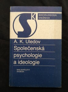 náhled knihy - Společenská psychologie a ideologie (Obr, 278 s.)