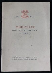 náhled knihy - Padesát let Tělocvičné jednoty Sokol ve Strážnici
